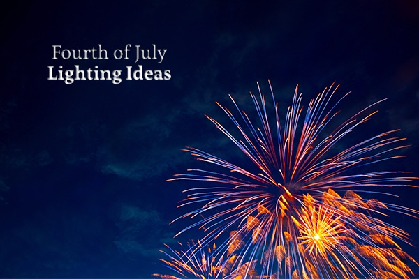 Fireworks bursting in the night sky with words overtop that reads, Fourth of July lighting ideas